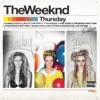 Thursday, The Weeknd