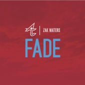 Fade (feat. Zak Waters) - Single cover art