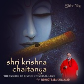 ShivYog Chants Shri Krishna Chaitanya