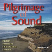 Pilgrimage of Sound - Vedic Chant