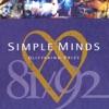 Glittering Prize 81/92, Simple Minds