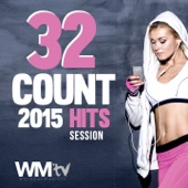 32 Count 2015 Hits Session (60 Minutes Mixed Compilation for Fitness & Workout 135 BPM / 32 Count)