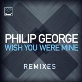 Wish You Were Mine (Remixes) - EP
