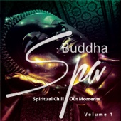 Buddha Spa, Vol. 1 (Spiritual Chill out Moments)