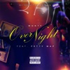 Over Night (feat. Fetty Wap) - Single ジャケット写真