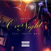 Over Night (feat. Fetty Wap) - Single