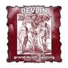 Grand Death Opening, Devlin