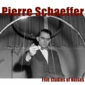 Schaeffer: Five Studies of Noises - EP