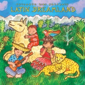 Putumayo Kids Latin Dreamland