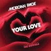 Morgan Page - Your Love  feat. The Outfield  [Extended Mix]