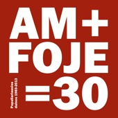 Am+Foje=30 - Various Artists