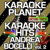 Karaoke Hits Andrea Bocelli, Vol. 2 (Karaoke Version)