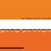 Cover to Greg Proops's In the Ball Park
