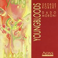 Lush Life - George Robert & Dado Moroni