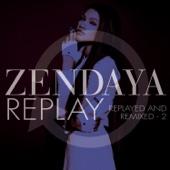 Zendaya - Replay (Monsieur Adi Remix) artwork