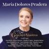 Gracias a Vosotros, María Dolores Pradera