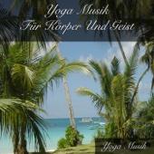 Yoga Musik Für Körper Und Geist