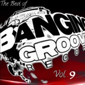 The Best of Banging Grooves Records Vol.9