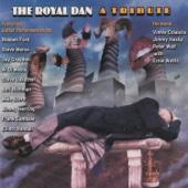 The Royal Dan: A Tribute