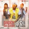 Daddy Da Cash (feat. T-Pain) - Single - RDB
