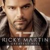 Ricky Martin - The Greatest Hits, Ricky Martin