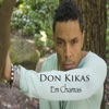 Em Chamas - Single, Don Kikas