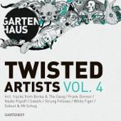 Gartenhaus Twisted Artists, Vol. 4