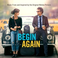 Begin Again - Official Soundtrack