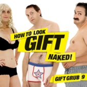 Gift Grub 9 How To Look Gift Naked
