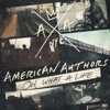 Start:11:30 - American Authors - Best Day Of My Life
