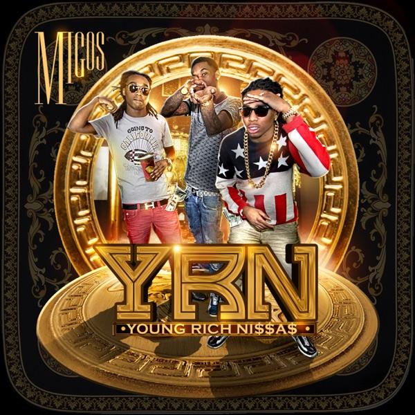 Young Rich Nggas Migos CD cover