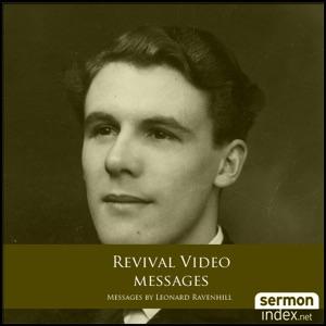 Leonard Ravenhill - Video Revival Messages