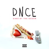 DNCE - Cake By the Ocean artwork