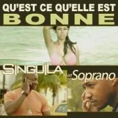 Qu'est ce qu'elle est bonne (feat. Soprano) - Single