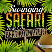 Swinging Safari - Best of Kaempfert (Remastered)
