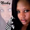 Living My Life, Nicky
