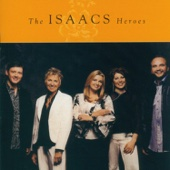 Heroes - The Isaacs