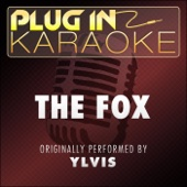 The Fox (Originally Performed by Ylvis) [Karaoke Instrumental Version]