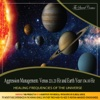 Aggression Management: Venus 221.23 Hz and Earth Year 136.10 Hz (Healing Frequencies of the Universe)