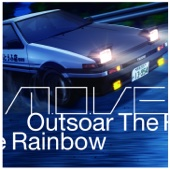 Outsoar The Rainbow(TV Size)