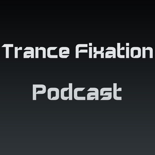 Danny Chen's Trance Fixation Podcast
