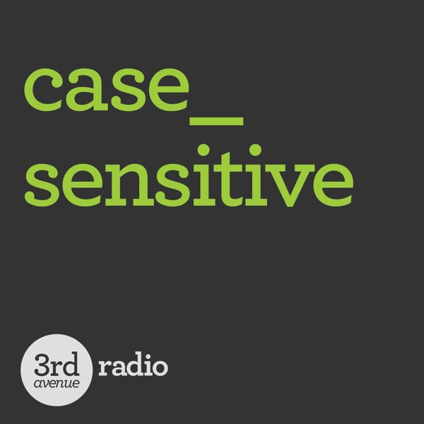 Comments on: Case_Sensitive Podcast