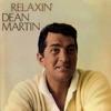 Relaxin', Dean Martin