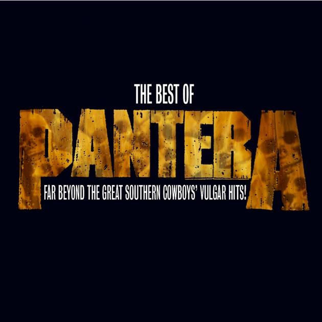 Far Beyond the Great Southern Cowboys' Vulgar Hits! (Remastered) by Pantera