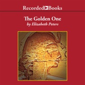 The Golden One: The Amelia Peabody Series, Book 14 (Unabridged) - Elizabeth Peters