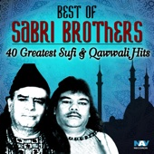 Best of Sabri Brothers - 40 Greatest Sufi & Qawwali Hits