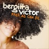 Free As Can Be - Single, Bergitta Victor