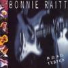 Road Tested (Live), Bonnie Raitt