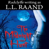 The Midnight Hunt: Midnight Hunters, Book 1 (Unabridged) - L. L. Raand