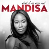 What If We Were Real, Mandisa